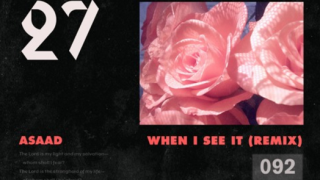 Asaad – When I See It (Prod. Kanye West & Mike Dean)