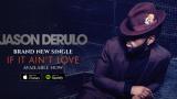 Jason Derulo – If It Ain't Love